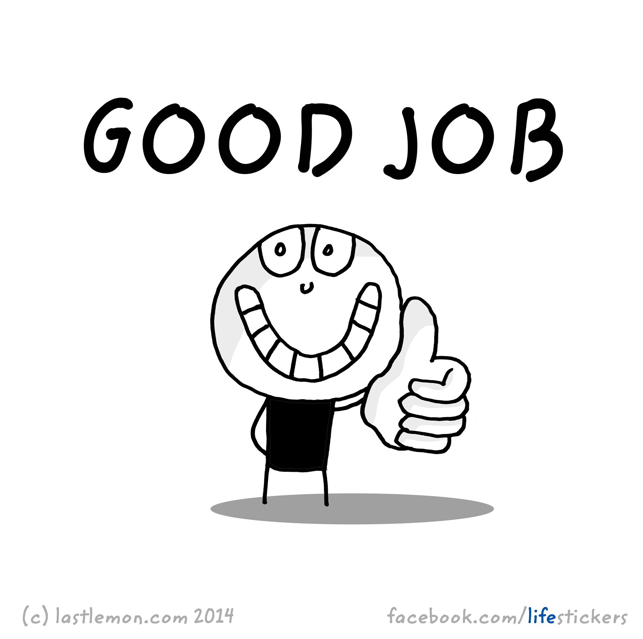 Life Stickers Life Stickers S Photos Facebook Good Job Quotes Job Quotes Good Job
