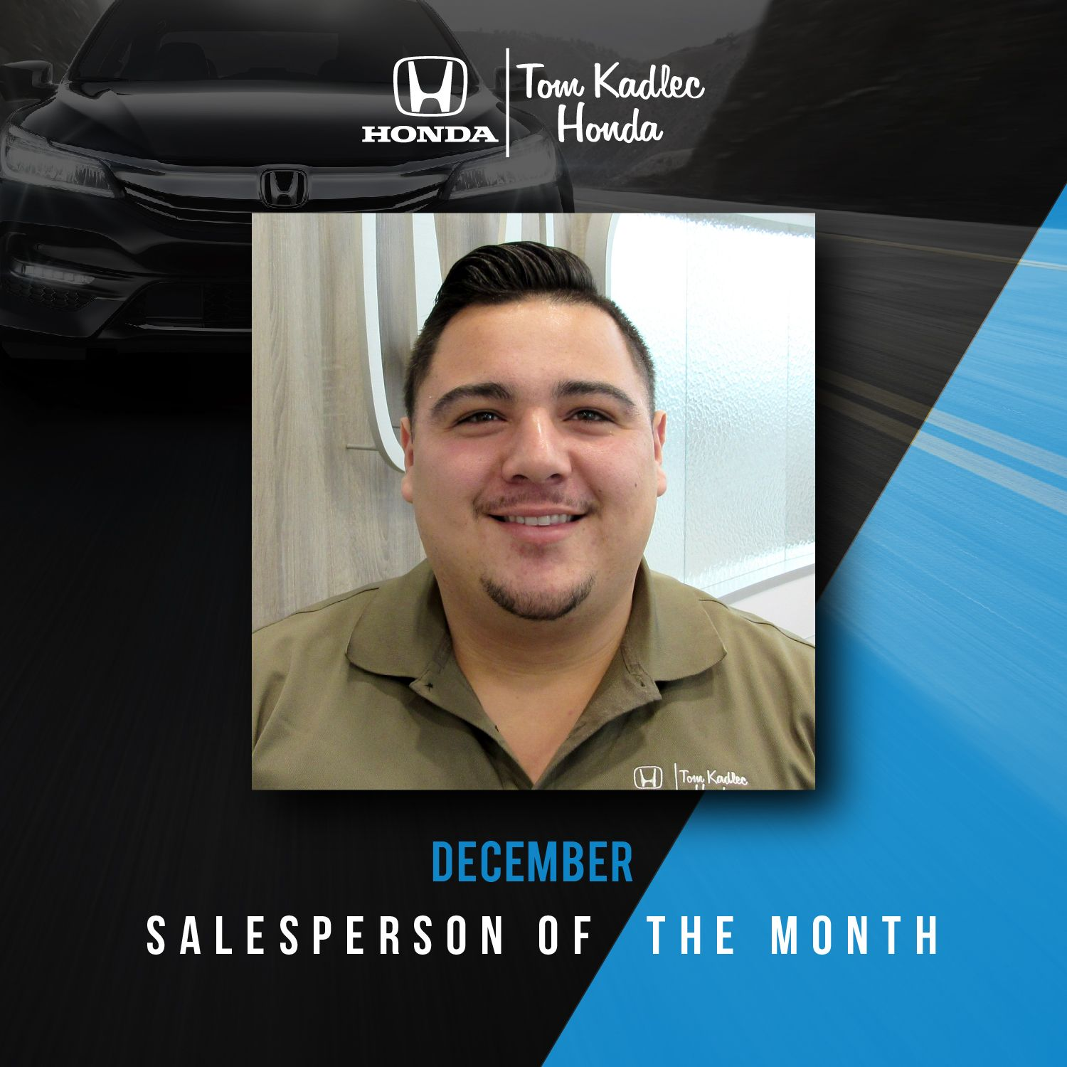 All of us at Tom Kadlec Honda would like to congratulate