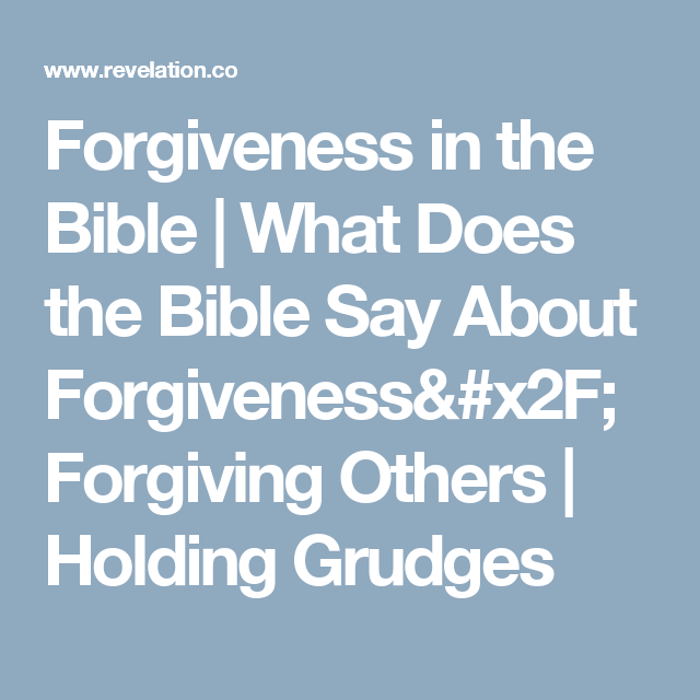 Forgiveness in the Bible | What Does the Bible Say About