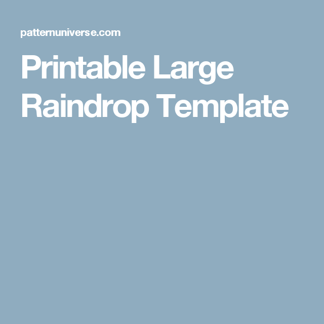 Printable Large Raindrop Template  Baby Showers And Flowers