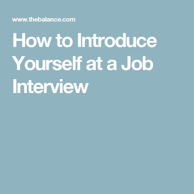 The Best Way To Introduce Yourself At A Job Interview