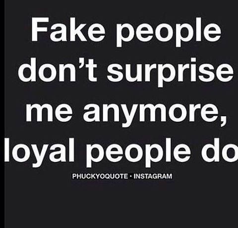 Loyal people are a surprise. #liars #cheaters