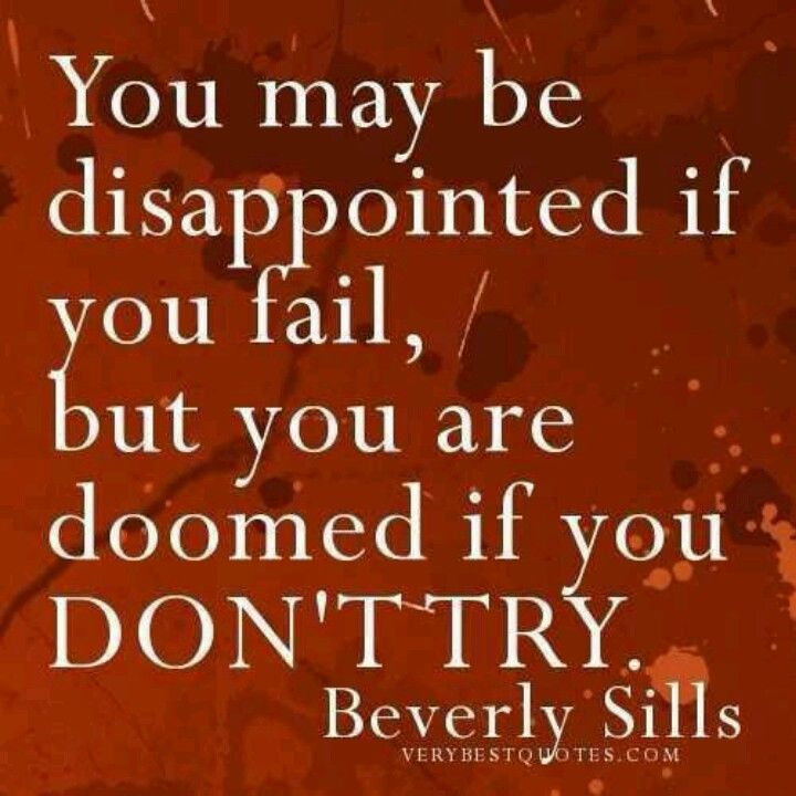 Disappointed something new quotes trying something new