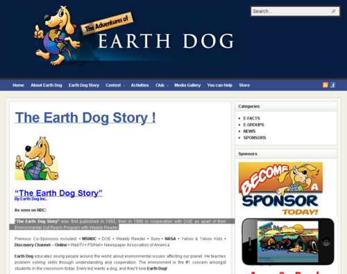 """The Earth Dog Story"" was first published in 1992, then in 1996 in cooperation with DOE as apart of their Environmental Out Reach Program with Weekly Reader."