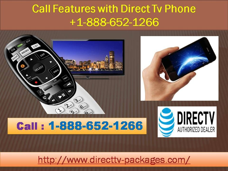 Call Features with Direct Tv Phone 18886521266