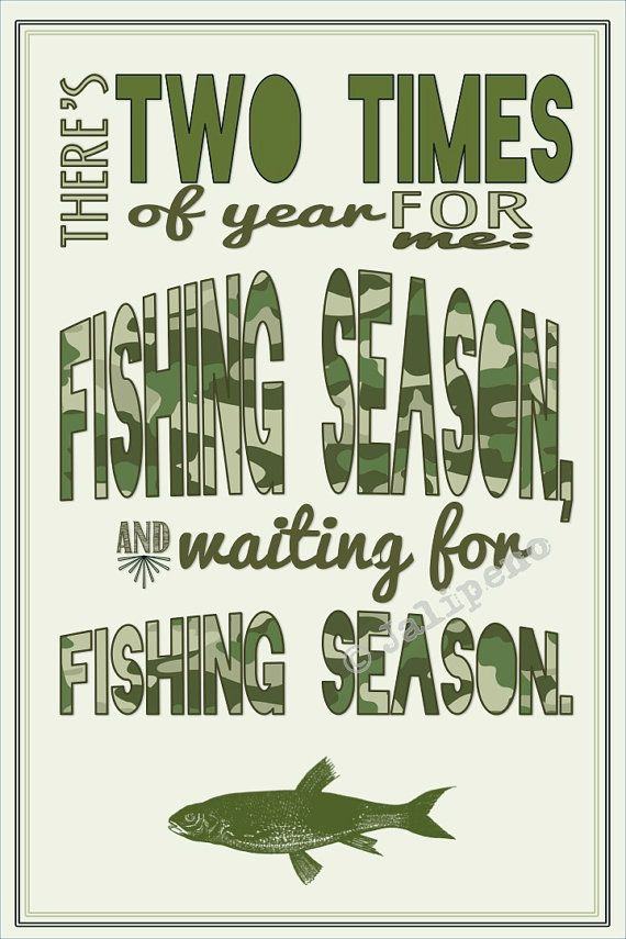 Fishing Season Quote INSTANT DOWNLOAD Print Printable Wall Art Decor Man  Cave Home Or Office Decor