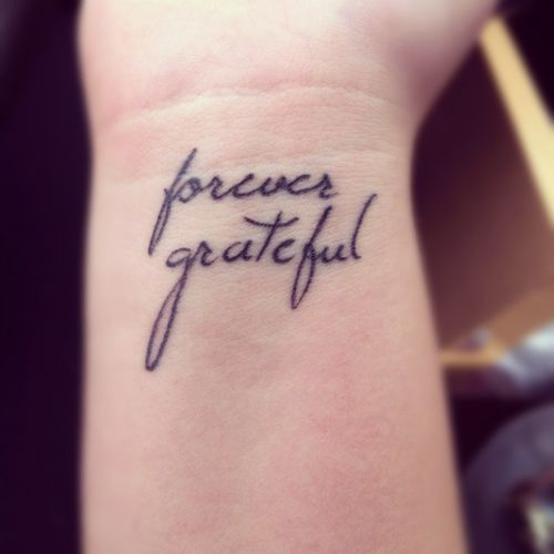 Forever grateful | Wrist tattoos for women, Small wrist ...
