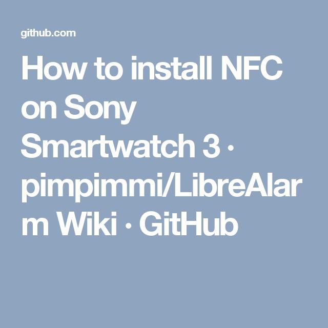 How to install NFC on Sony Smartwatch 3 · pimpimmi