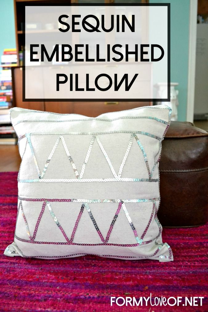 DIY Sequin Embellished Accent Pillow Pinterest Sequins Pillows Enchanting Embellished Decorative Pillows