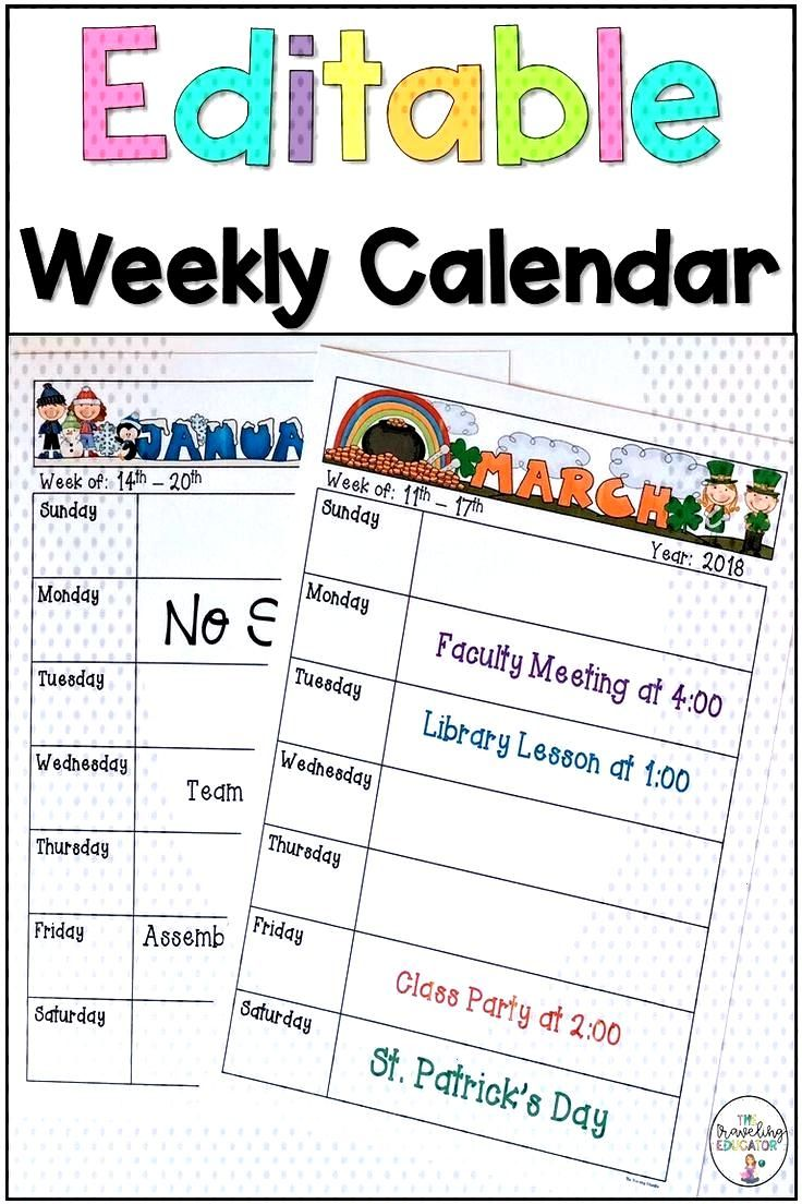 Weekly Calendar Template (Editable) These weekly calendars make it easier for teachers to stay orga