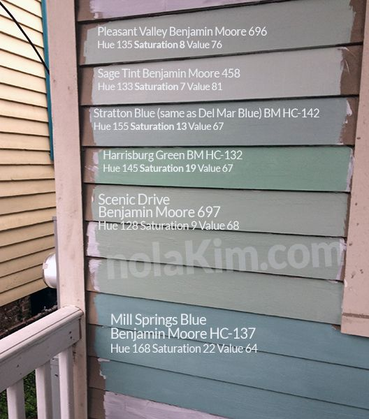 Our Exterior Paint Samples From Benjamin Moore Pleasant Valley 696 Sage Tint 458 Stratton Blue Hc 142 Aka Del Mar 704 Harrisburg Green 132