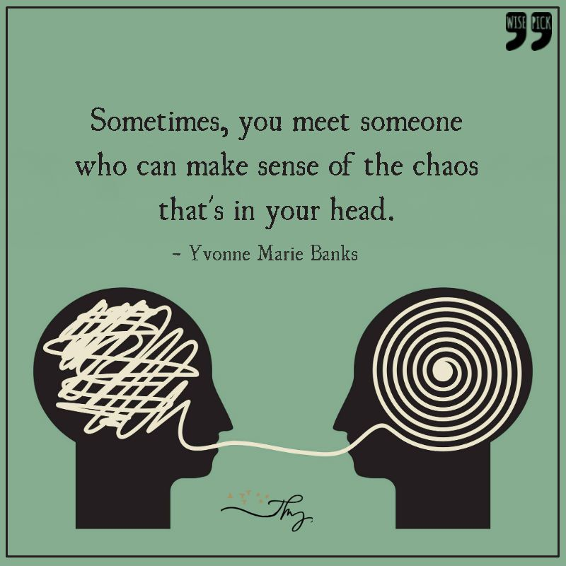 Sometimes you meet someone