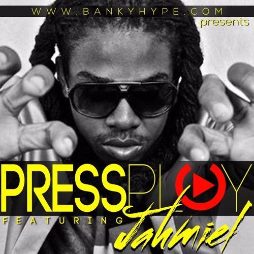 Jahmiel – Press Play Vol 1 (Banky Hype Mix) [FREE DOWNLOAD