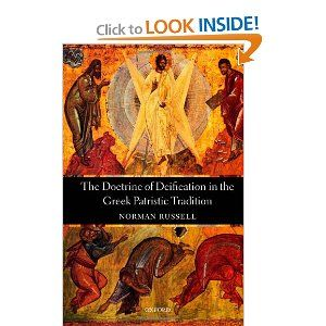 The Doctrine Of Deification In The Greek Patristic Tradition By Normal Russell Good But Rather Dry Reads Like Th Christian Studies Early Christian Christian