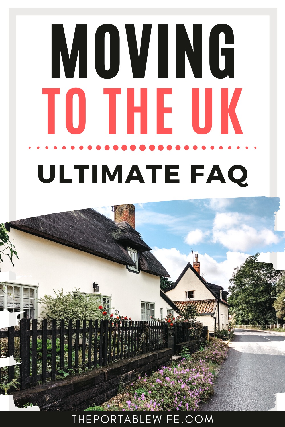 How To Move To The Uk Ultimate Faq Moving To The Uk Moving To Scotland Moving To England