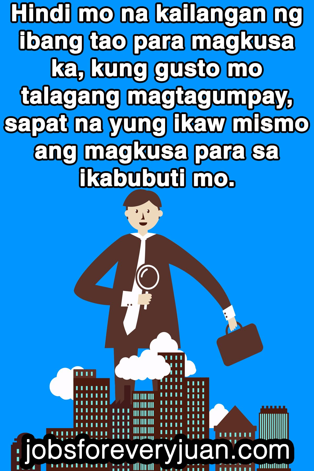 Inspirational quote, motivational quote. Tagalaog quotes