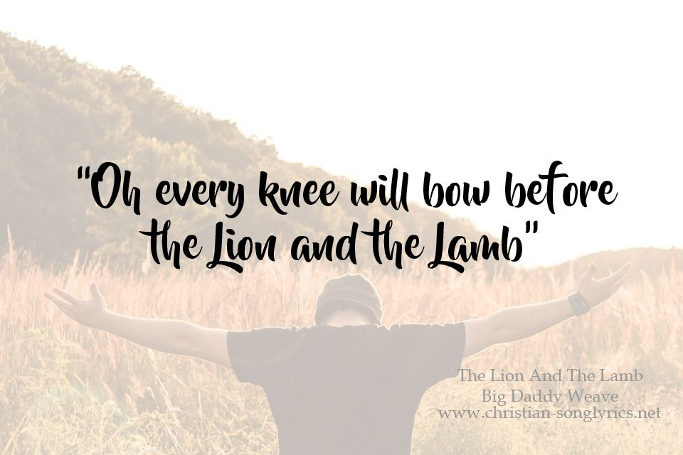 The Lion And The Lamb by Big Daddy Weave Lyrics | Christian ...