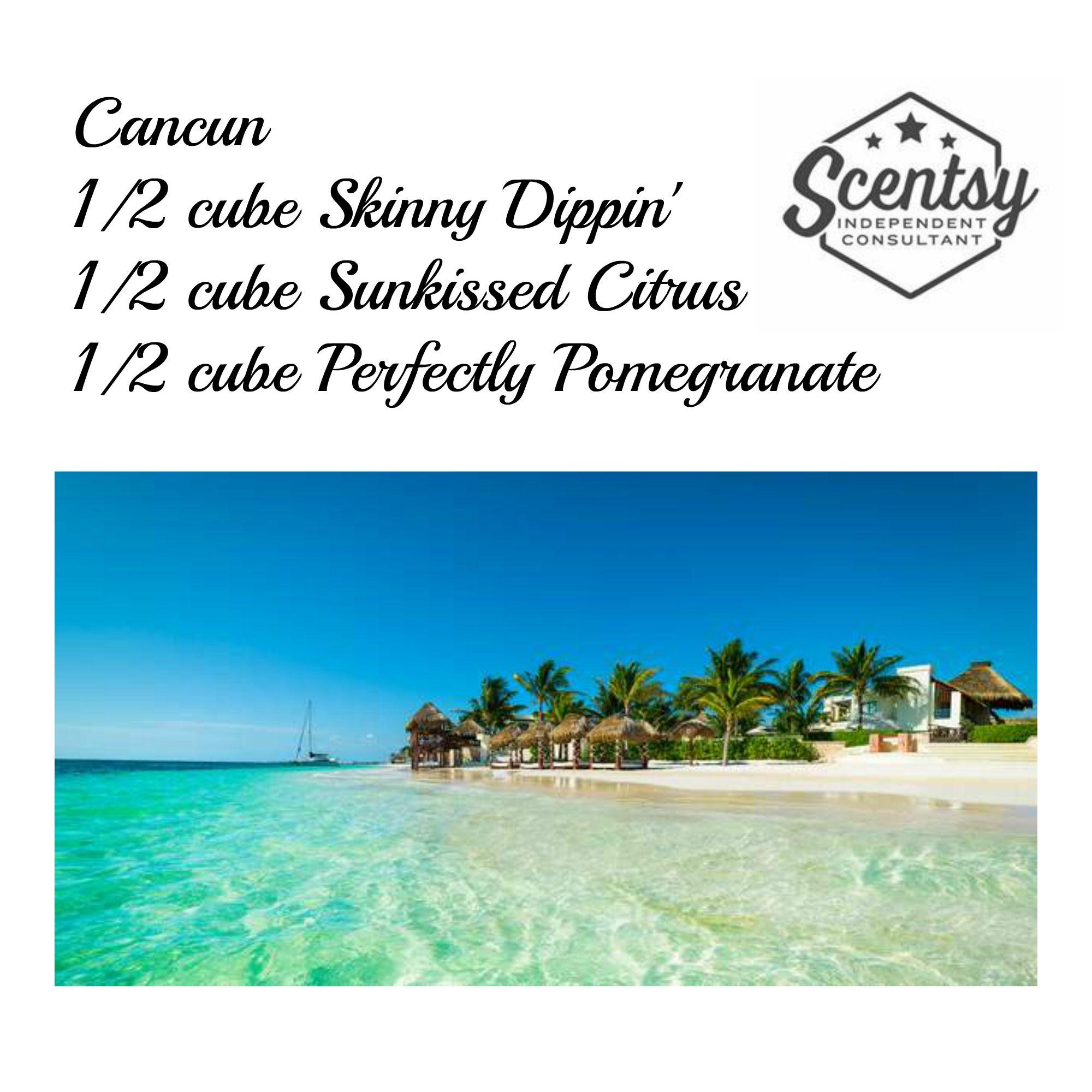 Cancun Scentsy Recipe