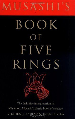 Musashis Book Of Five Rings The Definitive Interpretation Of