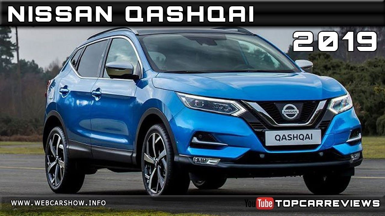 Nissan Qashqai 2019 Picture Release Date And Review Car Review 2019 Kentucky Interior
