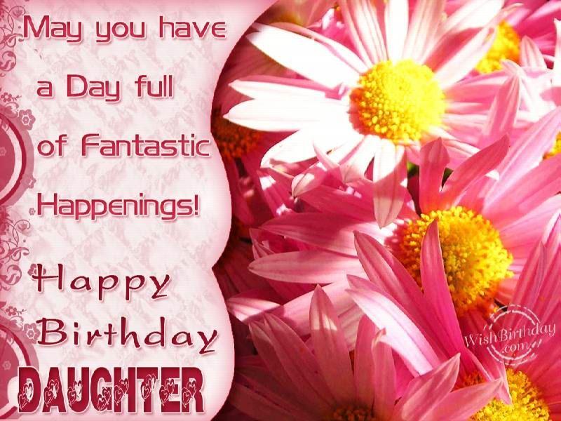 Happy Birthdays Wish to Daughters Happy Birthday Wishes