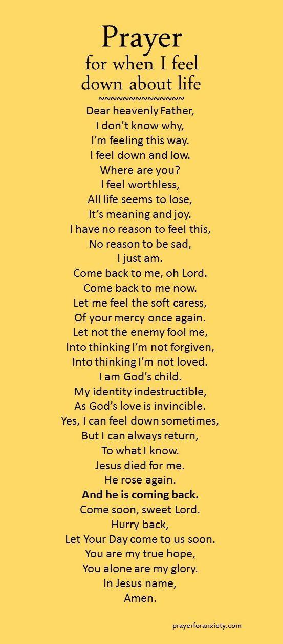Prayer for when I feel down about life | Prayers, Faith ...