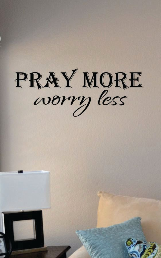 Slap Art™ Pray More Worry Less Wall Art Decal Sticker Lettering Saying  Uplifting Inspirational