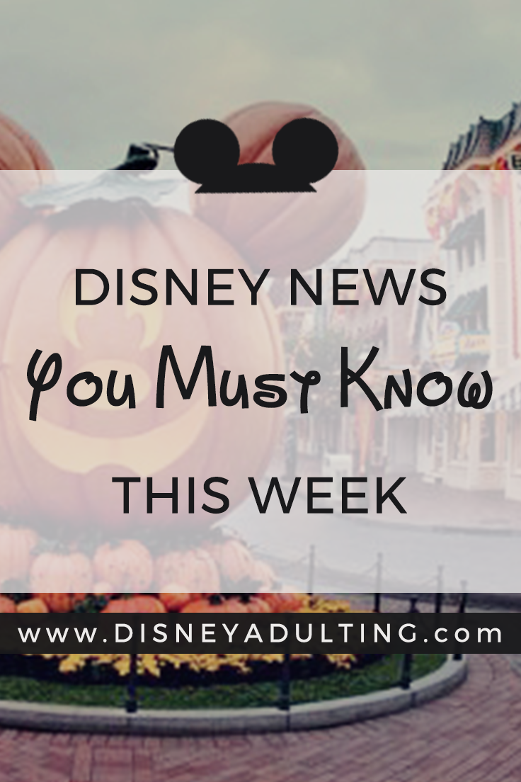 Disney News Every Fan Needs To Know This Week Adult Only Disney