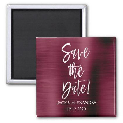 Cranberry Burgundy And White Save The Date Magnet Script Gifts - Save the date magnet templates
