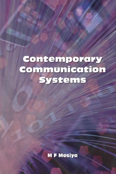 Contemporary Communication Systems First Edition By M F Mesiya Science Engineering Math Communication System Communication Solutions