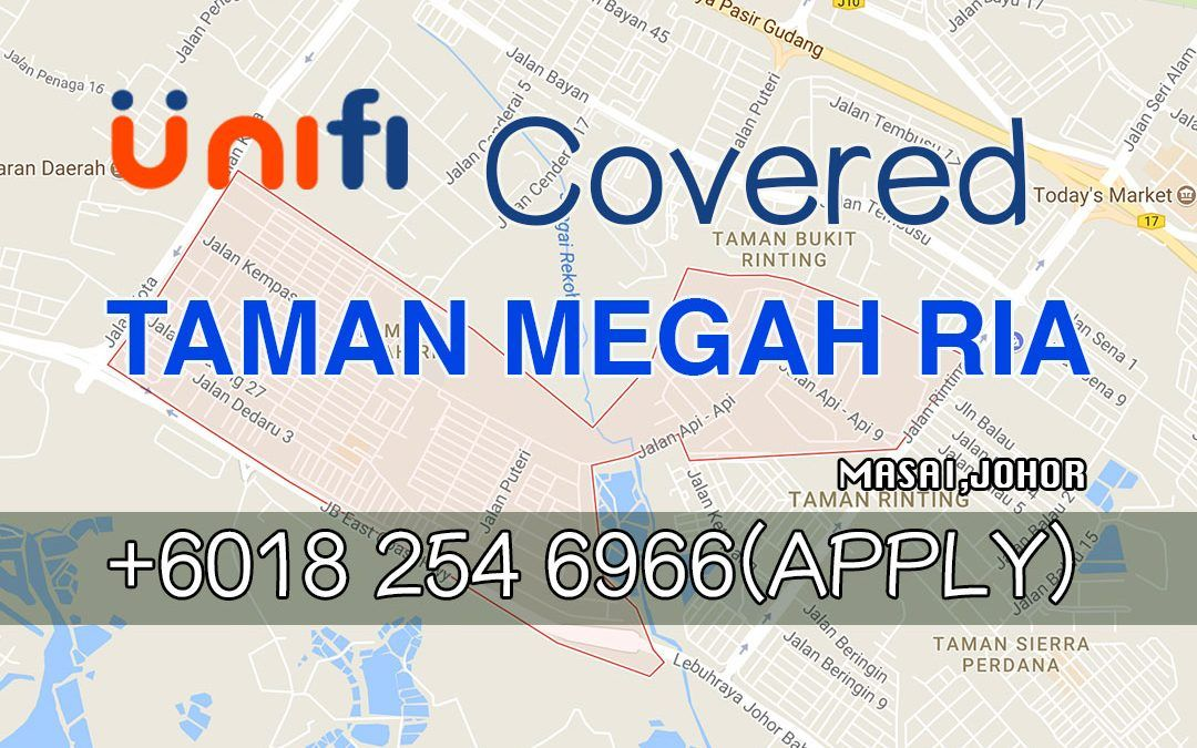 UniFi Johor Coverage Map Update :UniFi Home Available At