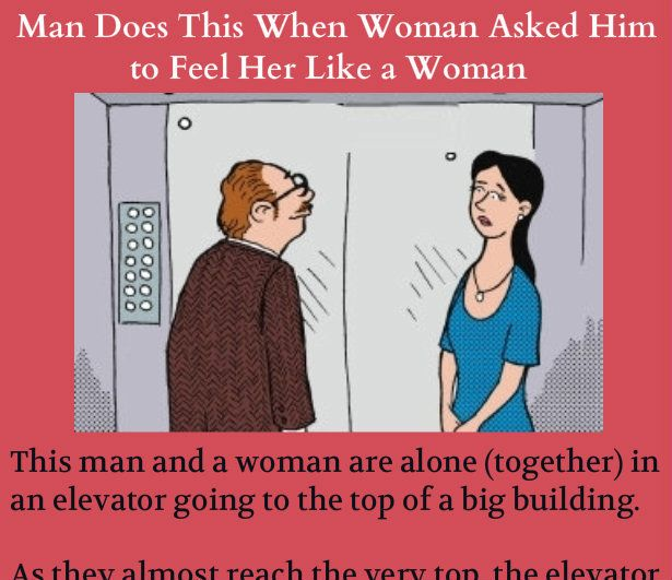 Man Does This When Women Asked Him To Feel Her Like A Woman  Jokes  She Likes -2456
