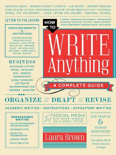 How to Write Anything A Complete Guide by Laura Brown   www