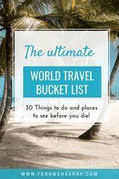 Photo of Die ultimative Weltreiseliste List Fernwehsarah