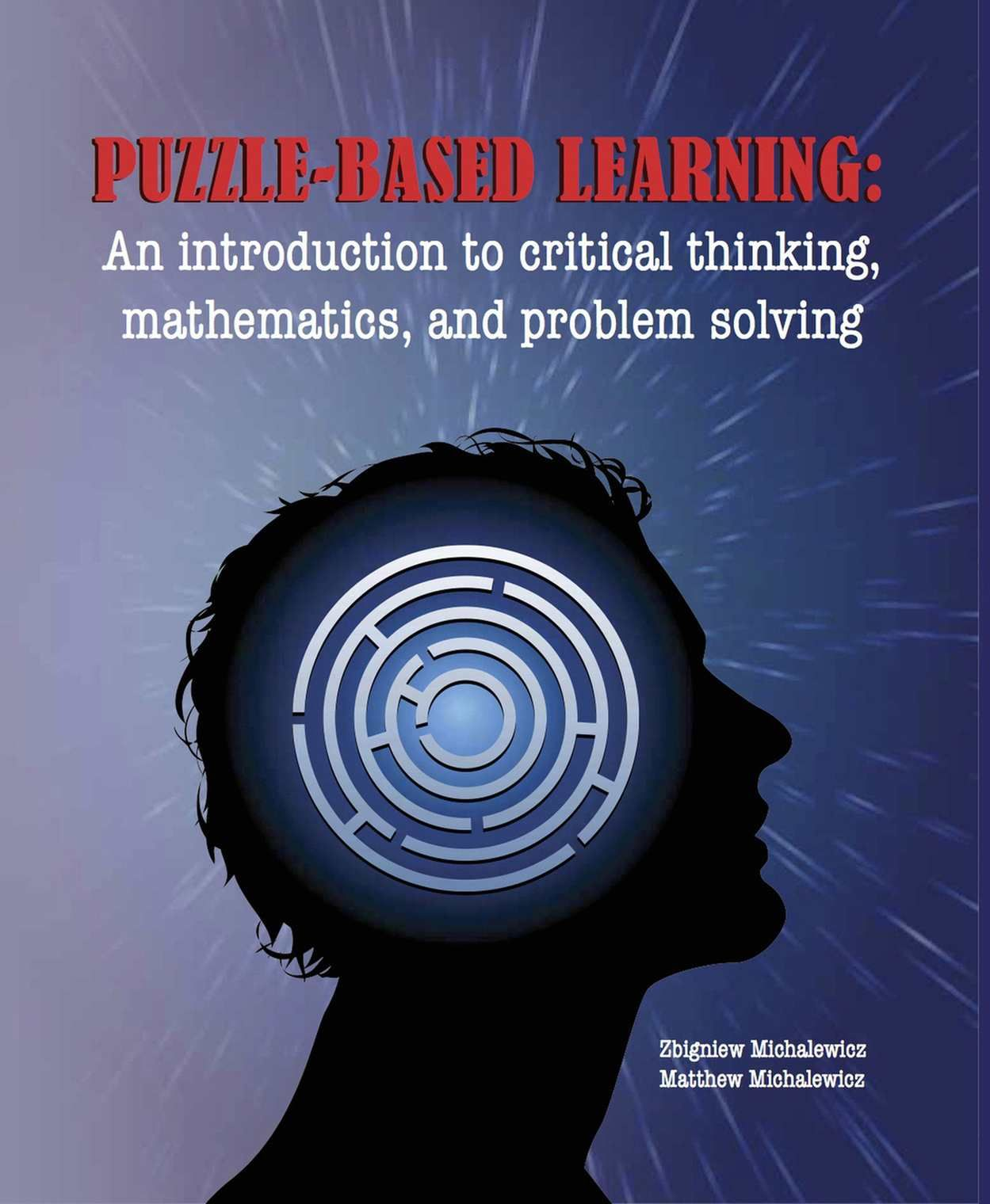 Puzzle Based Learning 3rd Edition An Introduction To