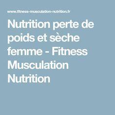 e7ebcb44bbb Nutrition perte de poids et sèche femme - Fitness Musculation Nutrition