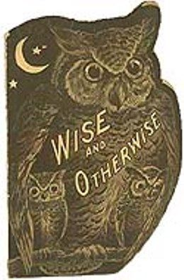 Wise and Otherwise by R.M. Rhoads, 1906
