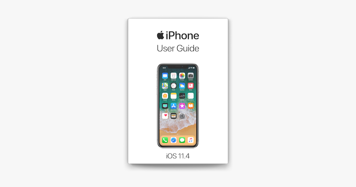 ‎iPhone User Guide for iOS 11.4 on Apple Books in 2020