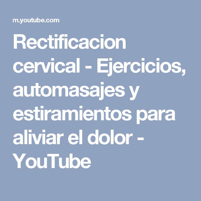 rectificacion cervical in english
