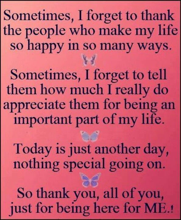 Thank You To Those Who Care About Me And Who I Love Quotes