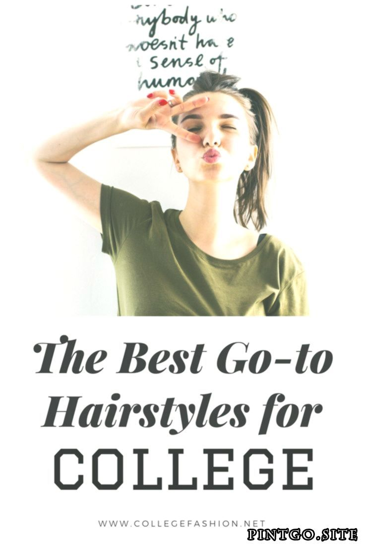 Best easy hairstyles for college our favorite go to hairstyles for busy morning Best easy hairstyles for college our favorite go to hairstyles for busy morning