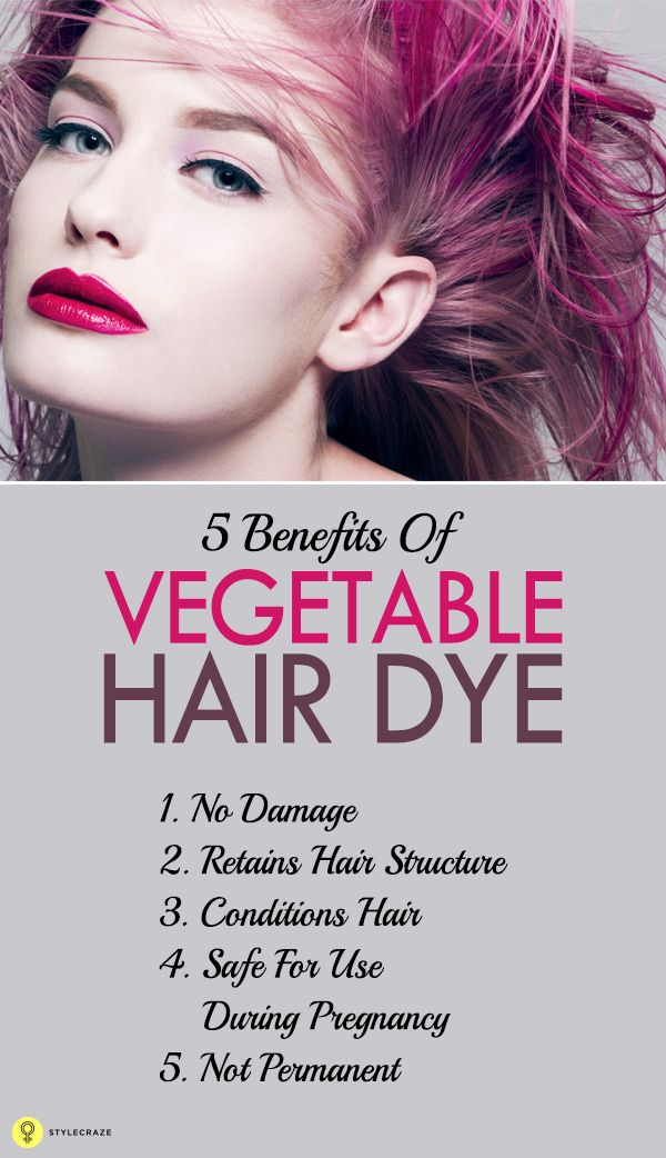 5 Amazing Benefits Of Vegetable Hair Dye Makeuphairnails