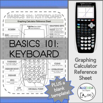 Graphing Calculator Reference Sheet Basics 101 - Keyboard - blank reference sheet
