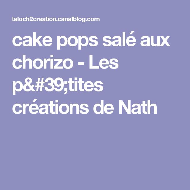 cake pops salé aux chorizo - Les p'tites créations de Nath