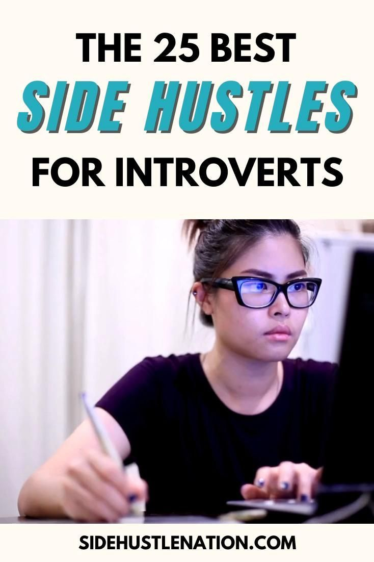 The 25 Best Side Hustles for Introverts - Side Hus