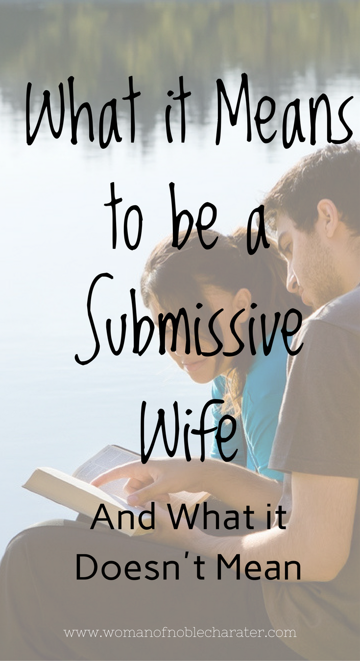 What It Means To Be A Submissive Wife