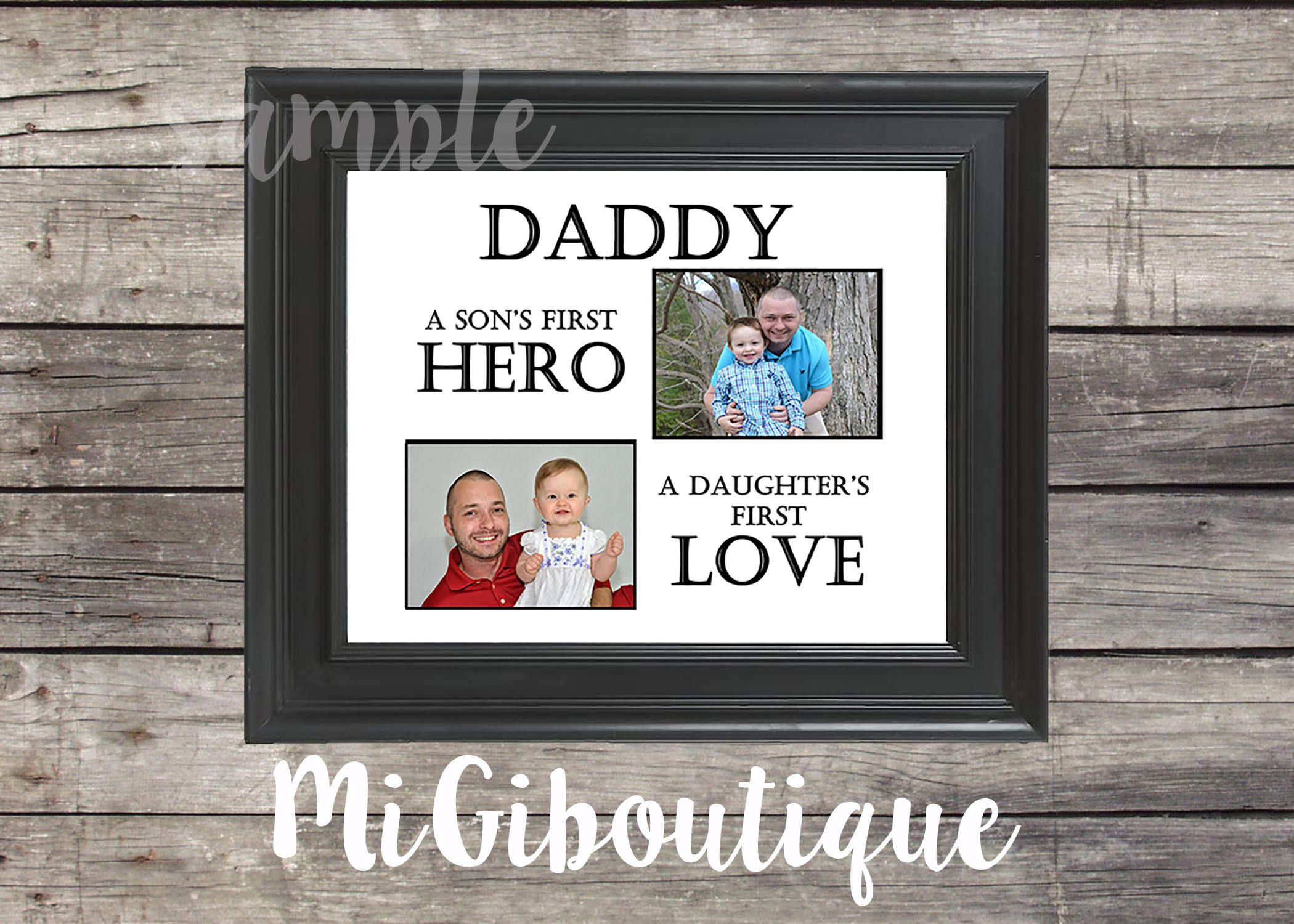 Daddy a sons first hero daughters first love photo matte