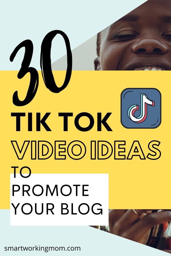 30 Ideas For Tiktok Videos To Promote Your Blog Increase Blog Traffic Digital Marketing Trends Blog