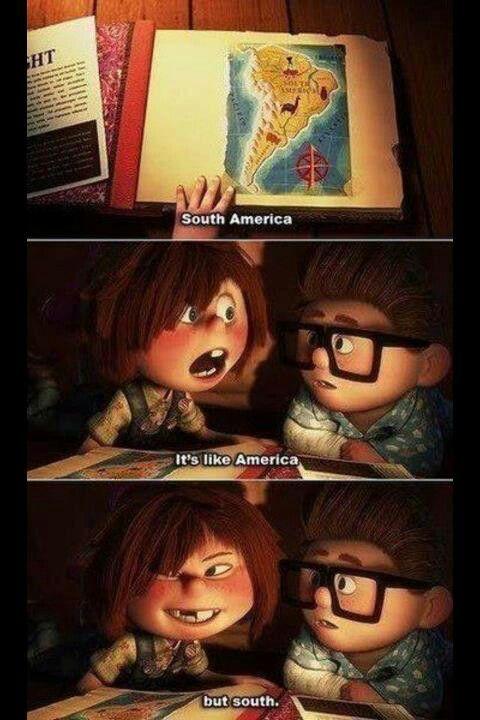 It's like America.....but south! Lol