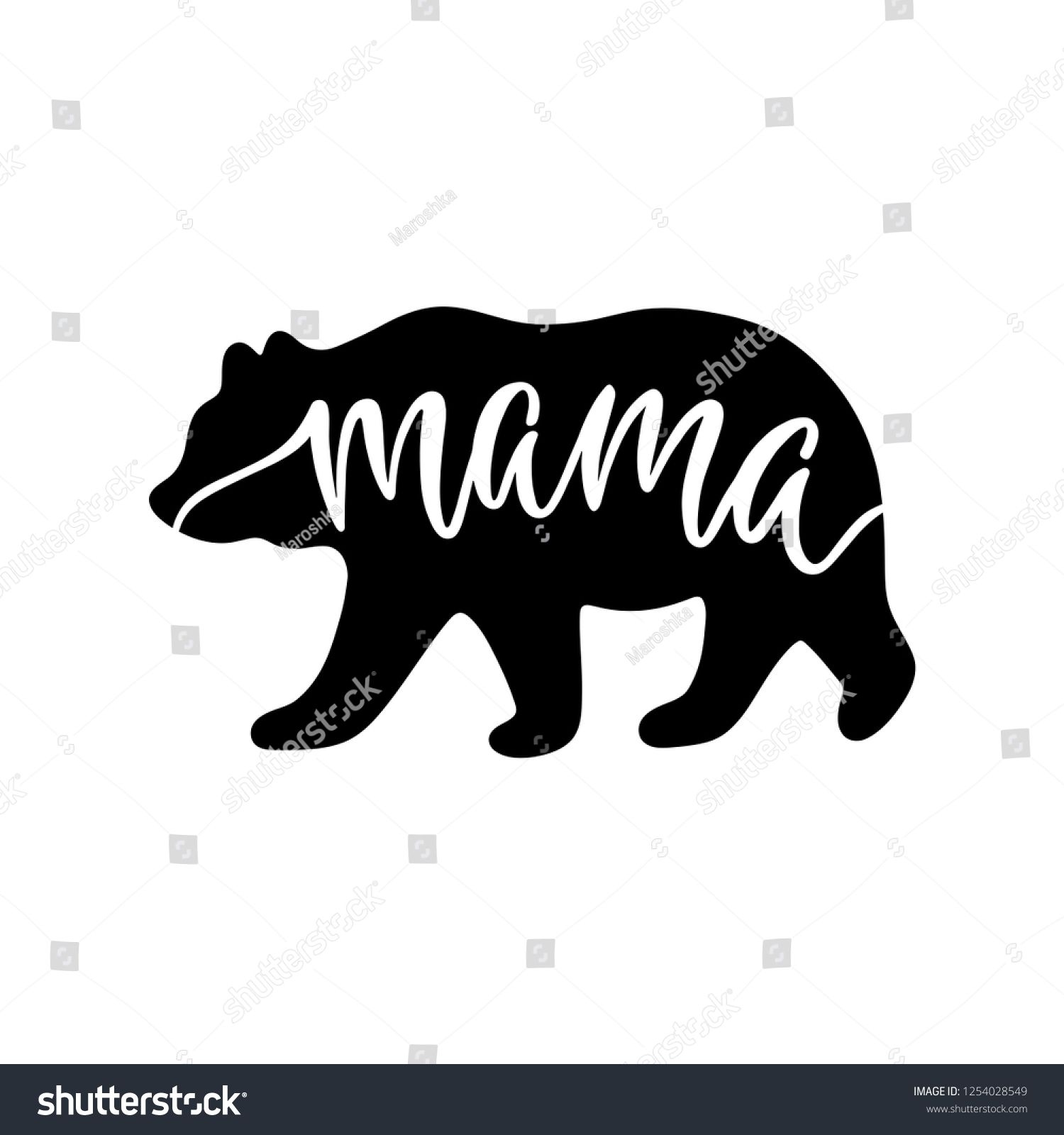 Mama bear Inspirational quote with bear silhouette Hand writing